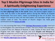 Top 5 Muslim Pilgrimage Sites In India for A Spiritually Enlightening
