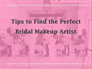 Tips to Find the Perfect Bridal Makeup Artist