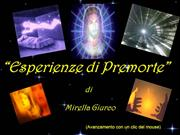 ESPERIENZE DI PREMORTE - NEAR DEATH EXPERIENCES