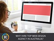 Why Hire Top Web Design Agency in Australia?