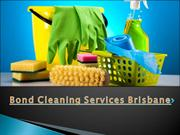 Bond Cleaning Services Brisbane