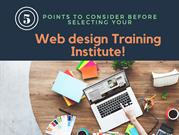 5 Points To Consider Before Selecting Your Web design Training Institu