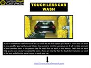 TOUCH LESS CAR WASH