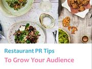 Restaurant PR Tips To Grow Your Audience