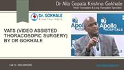 VATS (Video Assisted Thoracosopic Surgery) by DR Gokhale