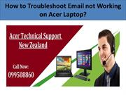 How to Troubleshoot Email not working on Acer Laptop?