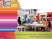 The best way to learn Mandarin – Opt for language course Shanghai Univ