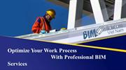 Optimize Your Work Process With Professional BIM Services