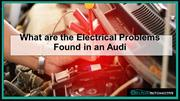 What are the Electrical Problems Found in an Audi