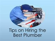 Tips on Hiring the Best Plumber
