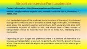 Here Is What You Should Do for Your Airport van service Fort Lauderdal