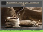 Best Product Photography Company in Delhi