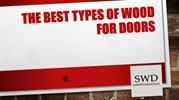 SWD-Sep 3rd week-The Best Types of Wood for Doors