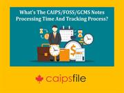 What's the CaipsFOSS GCMS notes processing time