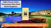 Sobha Apartments in North Bangalore @www.sobhadreamvalley.net.in