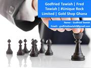 Godfried Tawiah  Fred Tawiah  #Unique Rock Limited  Gold Shop Ghana
