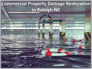 Commercial Property Damage Restoration in Raleigh NC