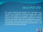 NTSE | SKLE PVT LTD | SK Learner | Top NEET and JEE Institute in Delhi