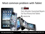Common Tablet Defects Nehawireless
