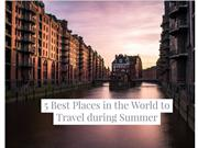 5 Best Places in the World to Travel during Summer