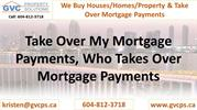 Take Over My Mortgage Payments, Who Takes Over Mortgage Payments