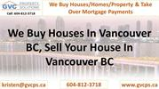 We Buy Houses In Vancouver BC, Sell Your House In Vancouver BC