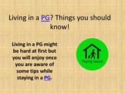 Living in a pg? Things you should Know!