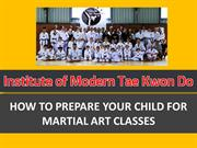 How to Prepare Your Child for Martial Art Classes