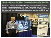 Tips For Picking The Right Pad Printing Machine Supplier