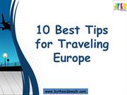 Best Tips For Travelling Europe | Europe Travel Tips