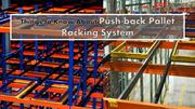 Things to Know About Push-back Pallet Racking System
