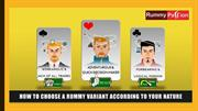 How to Choose a Rummy Variant According to Your Nature!
