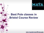 Best Pole Dancing Classes in Bristol Course Review