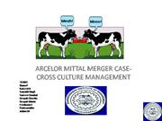 ARCELOR MITTAL MERGER CASE- CROSS CULTUR