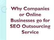 Why Companies or Online Businesses go for SEO Outsourcing Service