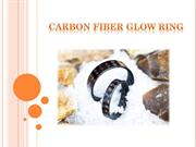 Get Unique Carbon Fiber Glow Ring | Core Carbon Rings