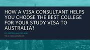 Why Visa Consultant is important for study visa to Australia?