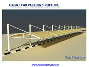 Tensile Car Parking Structure In Noida