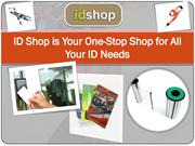 ID Shop is Your One-Stop Shop for All Your ID Needs