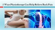 5 Ways Physiotherapy Can Help Relieve Back Pain
