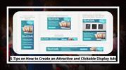 5 Tips on How to Create an Attractive and Clickable Display Ads