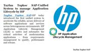 Tayfun Topkoc SAP-Unified System to manage Application Lifecycle by HP