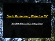 David Rautenberg Waterloo NY- Key skills to become an entrepreneur