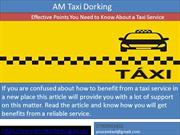 Hire reliable Taxi Service provider in dorking