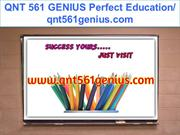 QNT 561 GENIUS Perfect Education- qnt561genius.com