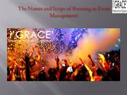 nature and scope of Event management   i'GRACE' Events