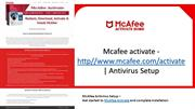 Mcafee activate - http//www.mcafee.com/activate | Antivirus Setup