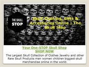 Skull Clothing, Gifts & Accessories Online | The Skull Stop