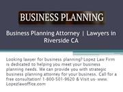 Business Planning  Attorney | Lawyers in Riverside CA