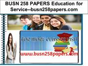 BUSN 258 PAPERS Education for Service--busn258papers.com